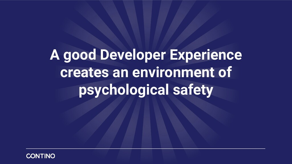 A good Developer Experience creates an environm...