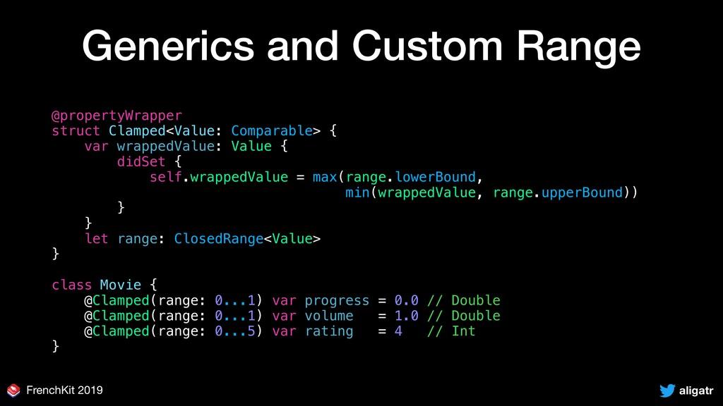aligatr FrenchKit 2019 Generics and Custom Rang...
