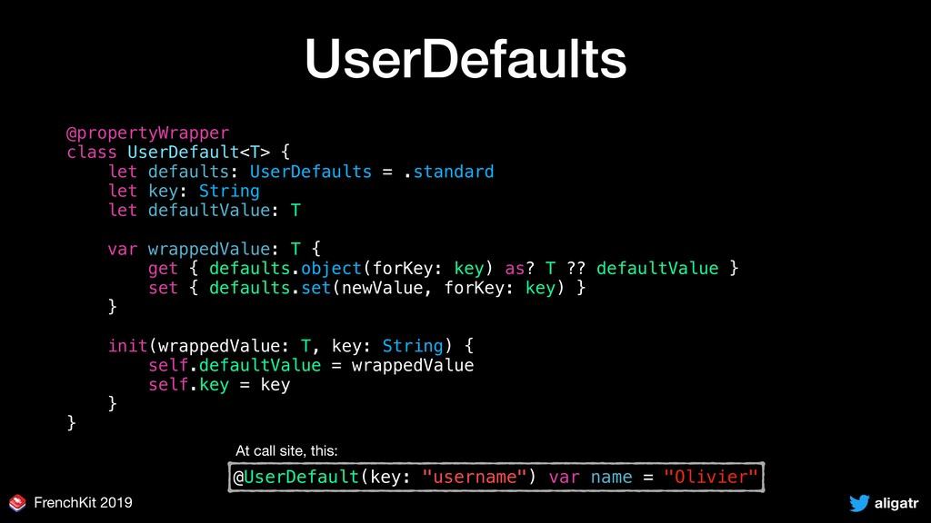 aligatr FrenchKit 2019 UserDefaults @propertyWr...