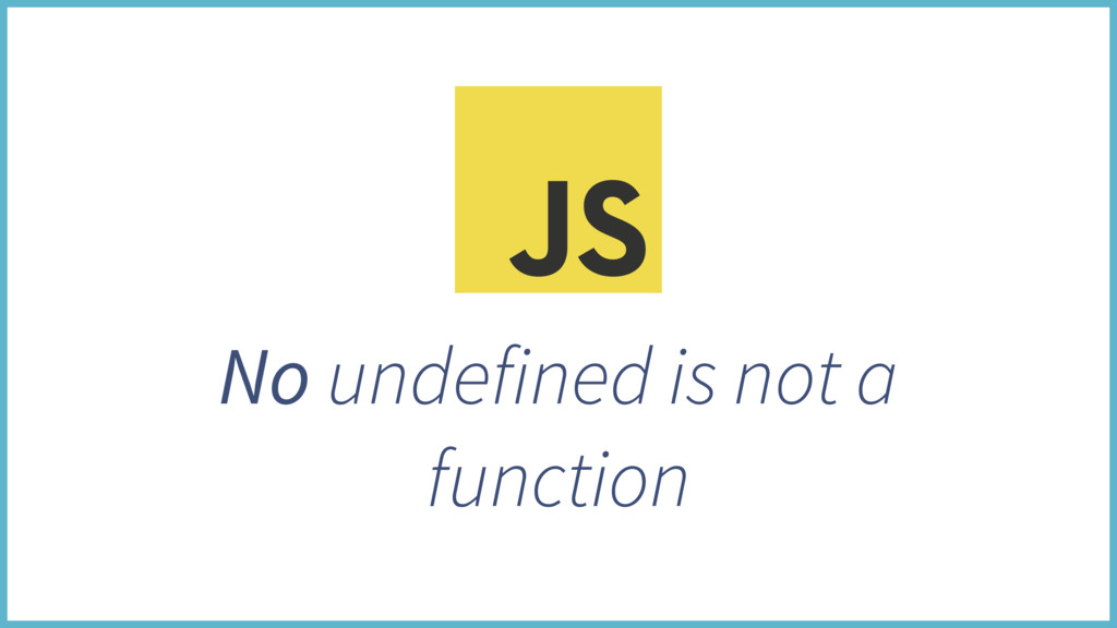 No undefined is not a function