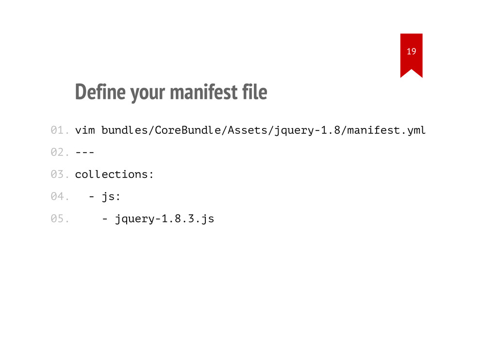 Define your manifest file vim bundles/CoreBundl...