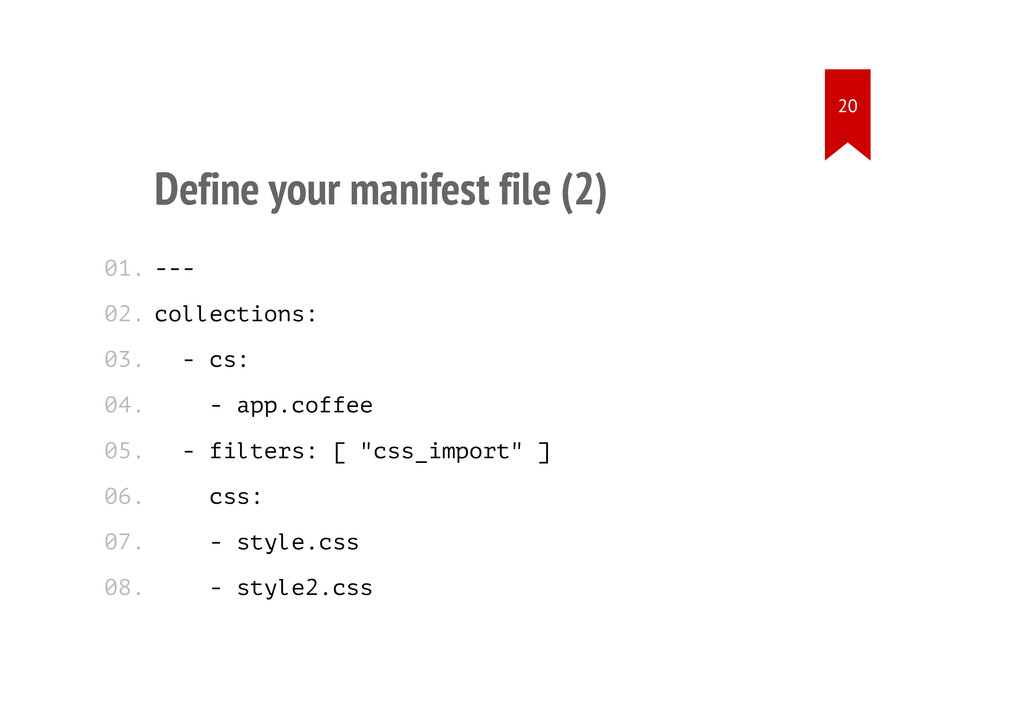Define your manifest file (2) --- collections: ...
