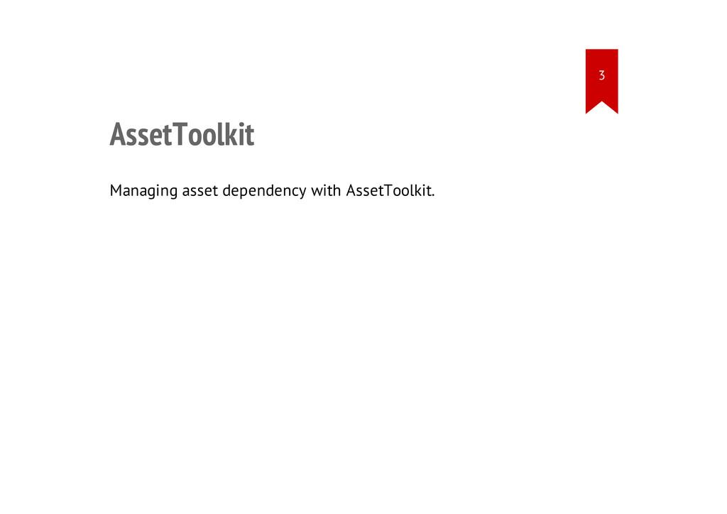 AssetToolkit Managing asset dependency with Ass...
