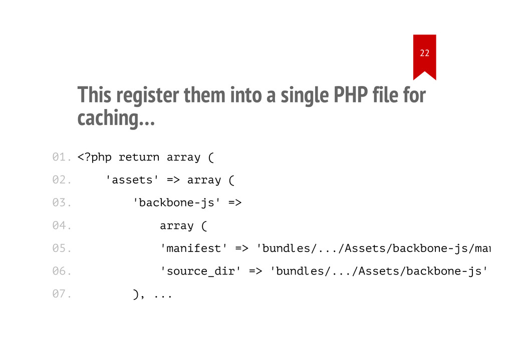This register them into a single PHP file for c...