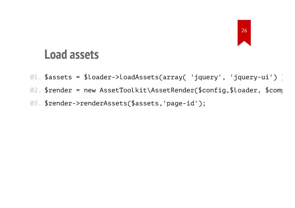 Load assets $assets = $loader->loadAssets(array...