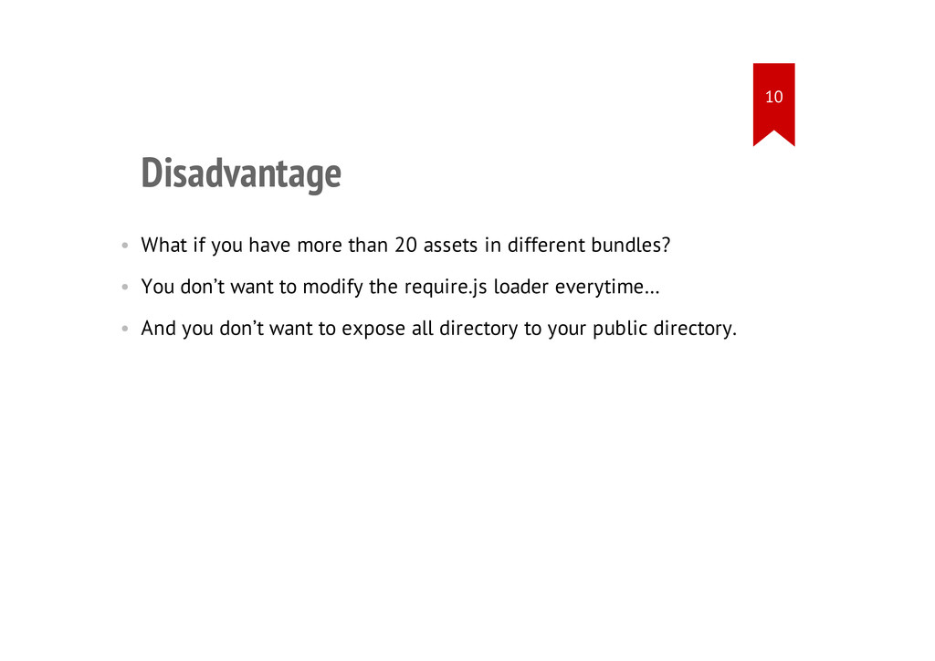Disadvantage • What if you have more than 20 as...