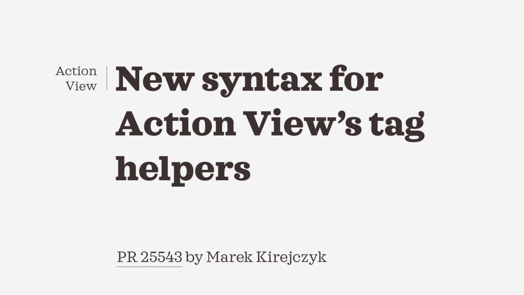New syntax for Action View's tag helpers PR 255...