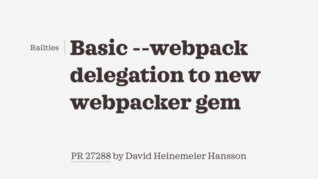 PR 27288 by David Heinemeier Hansson Basic --we...