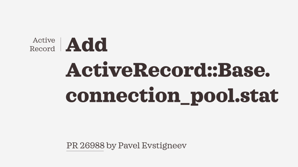 PR 26988 by Pavel Evstigneev Add ActiveRecord::...