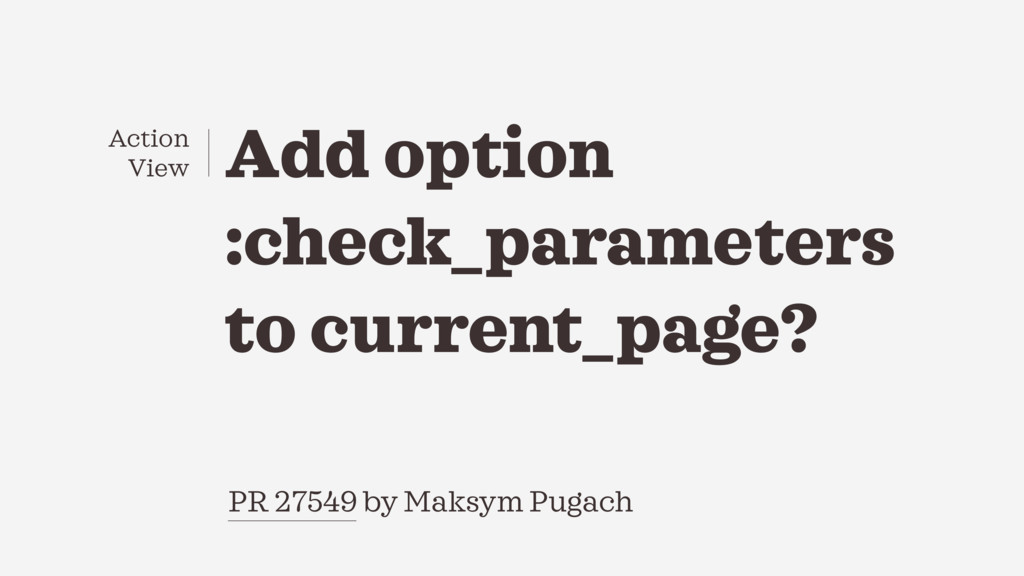 PR 27549 by Maksym Pugach Add option :check_par...