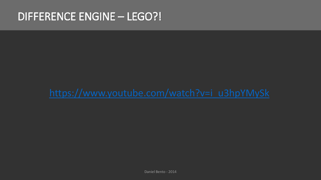DIFFERENCE ENGINE – LEGO?! Daniel Bento - 2014 ...