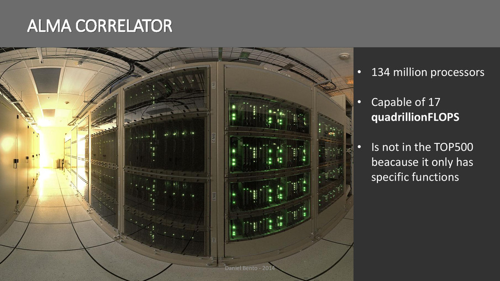 ALMA CORRELATOR • 134 million processors • Capa...