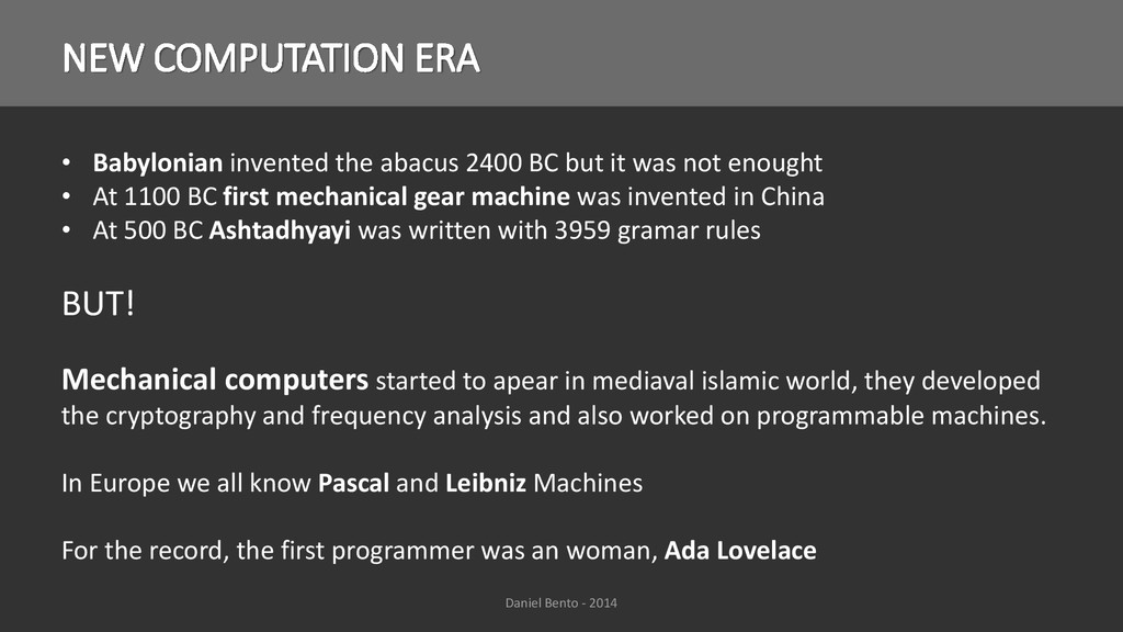 NEW COMPUTATION ERA • Babylonian invented the a...
