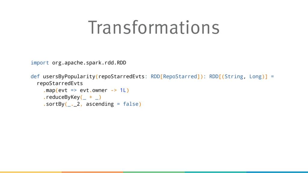 Transformations import org.apache.spark.rdd.RDD...