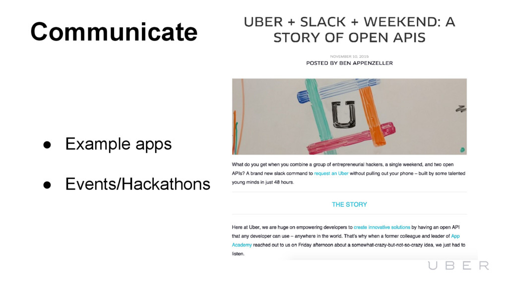 Communicate ● Example apps ● Events/Hackathons