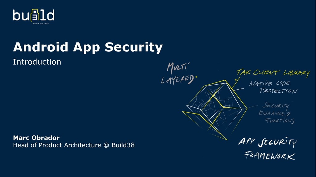 Android App Security Introduction Marc Obrador ...