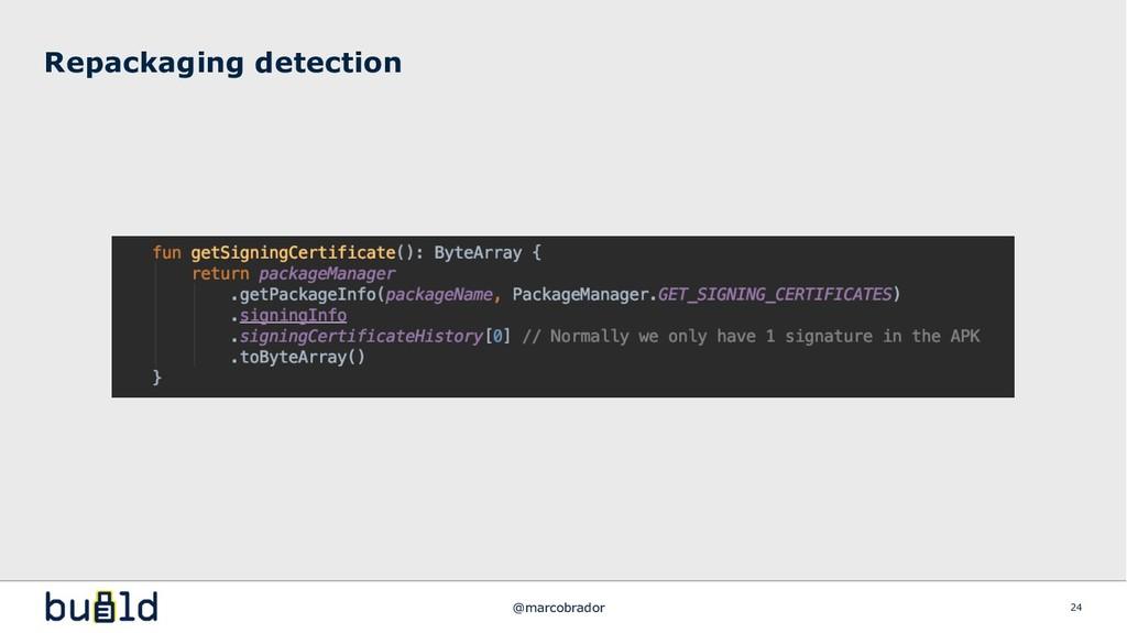 Repackaging detection 24 @marcobrador