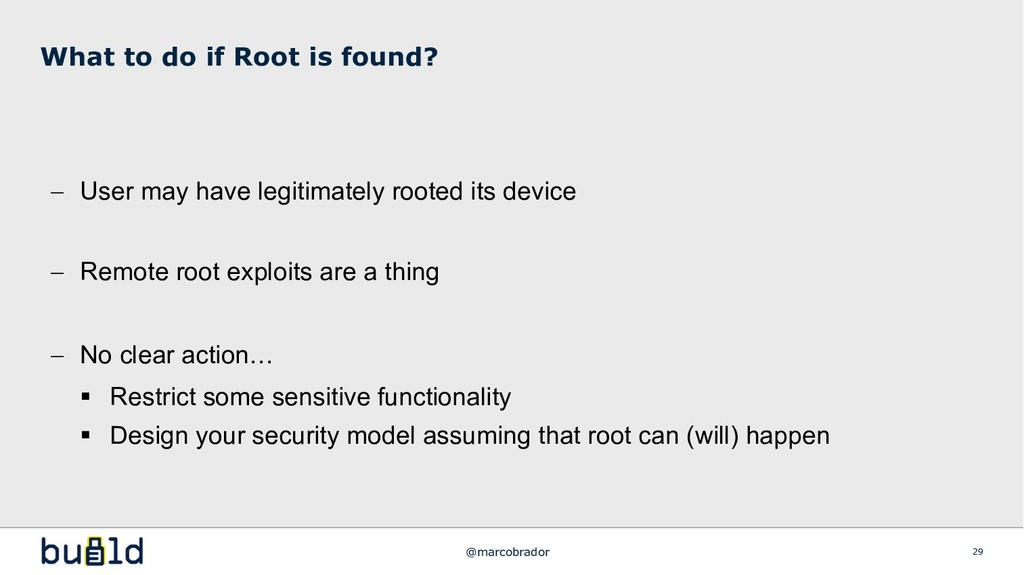 - User may have legitimately rooted its device ...