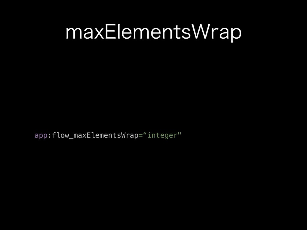 "NBY&MFNFOUT8SBQ app:flow_maxElementsWrap=""integ..."