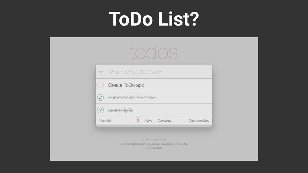 ToDo List?