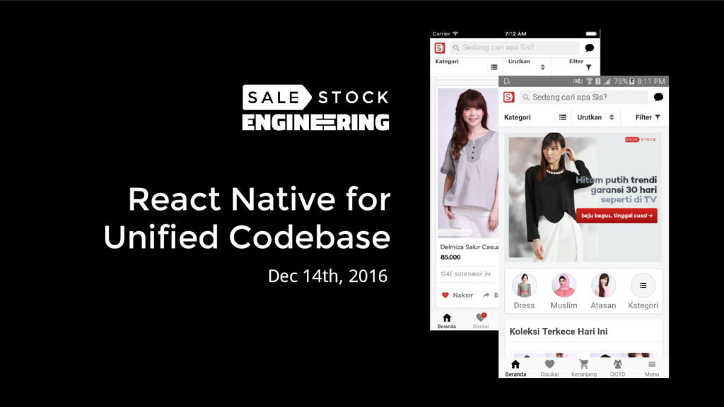 React Native for Unified Codebase Dec 14th, 2016