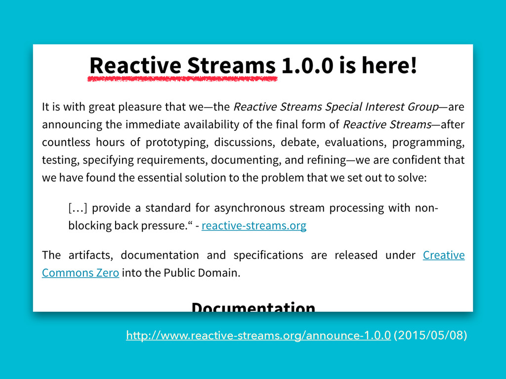 http://www.reactive-streams.org/announce-1.0.0 ...