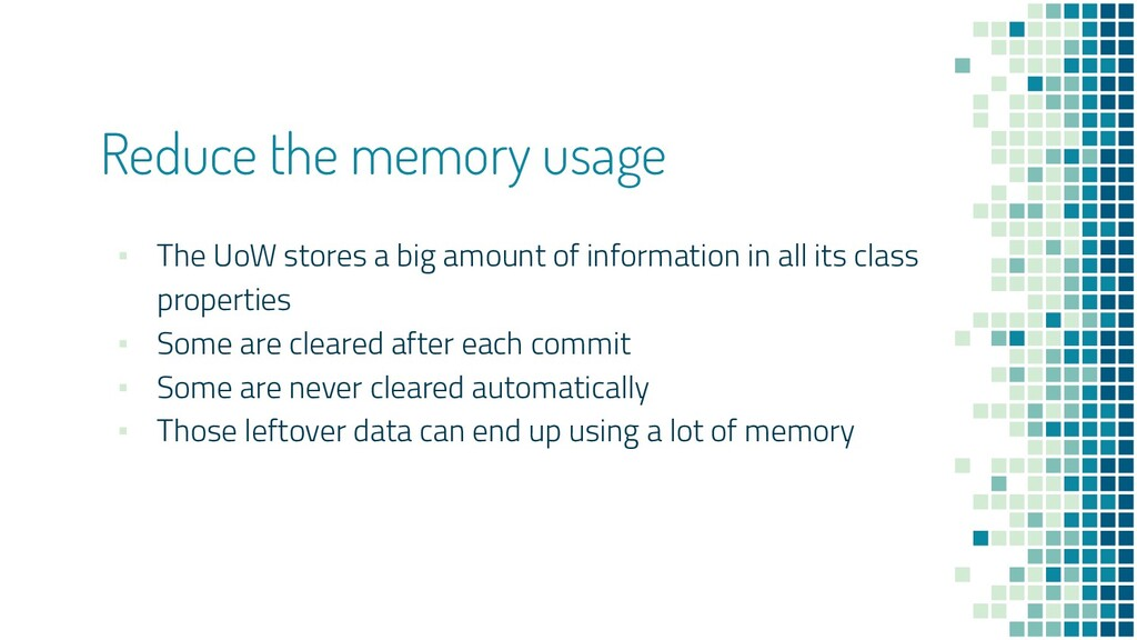 Reduce the memory usage ▪ The UoW stores a big ...