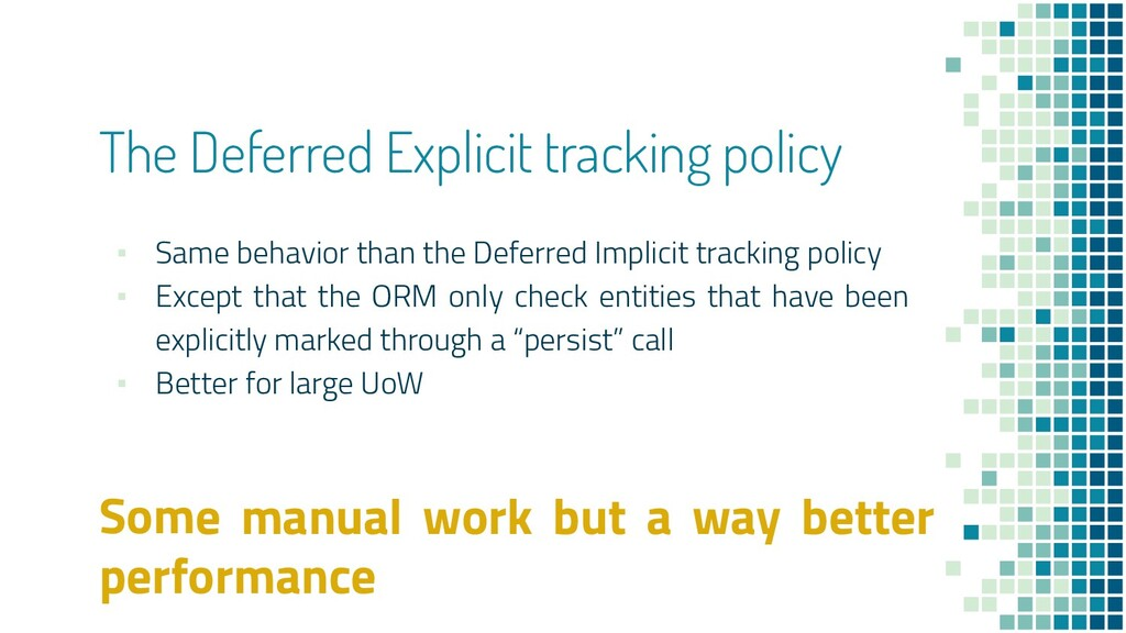 The Deferred Explicit tracking policy ▪ Same be...