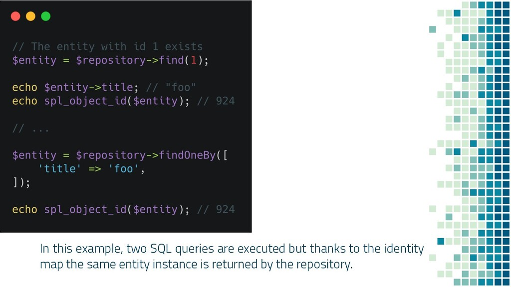In this example, two SQL queries are executed b...