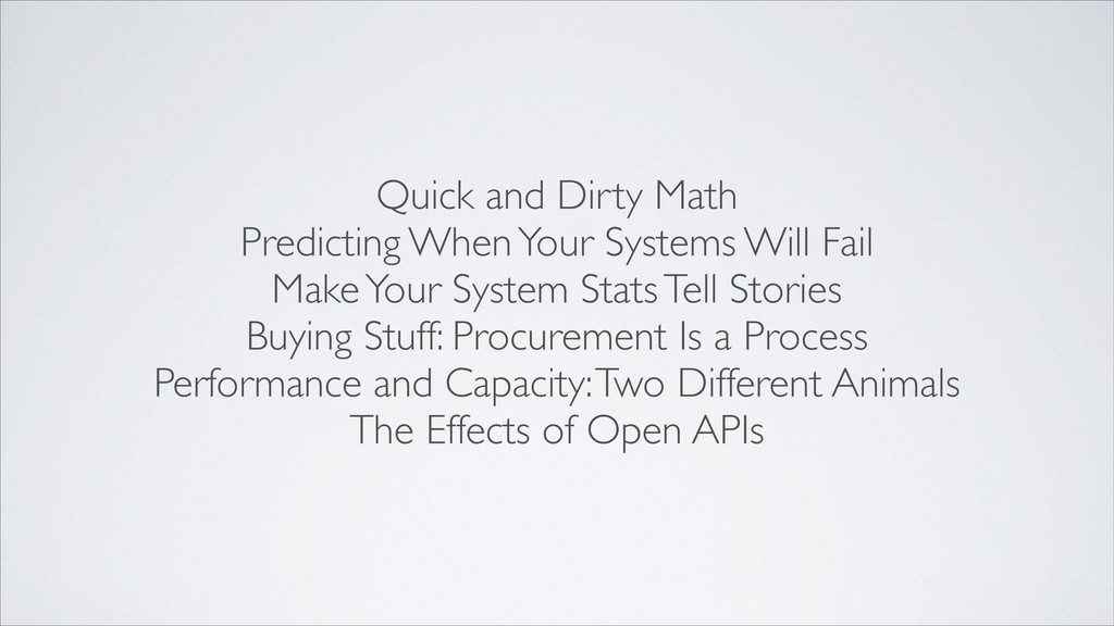 Quick and Dirty Math  Predicting When Your Sy...