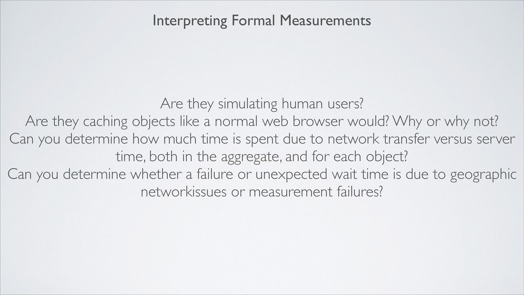 Interpreting Formal Measurements Are they simul...