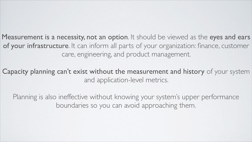 Measurement is a necessity, not an option. It s...