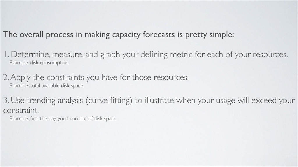 The overall process in making capacity forecast...
