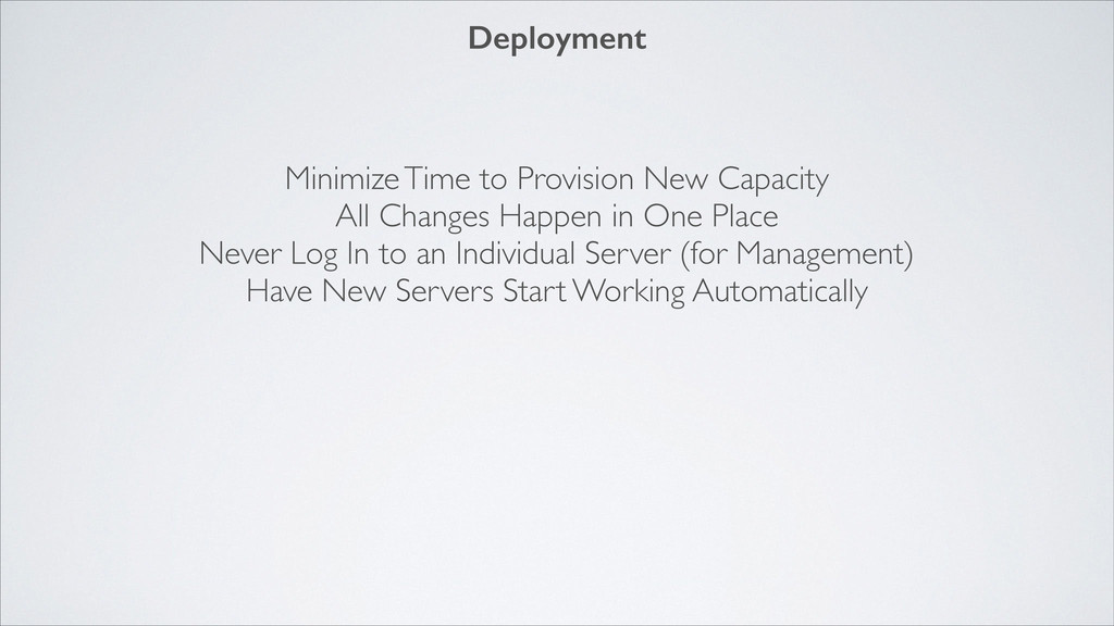 Minimize Time to Provision New Capacity  All ...