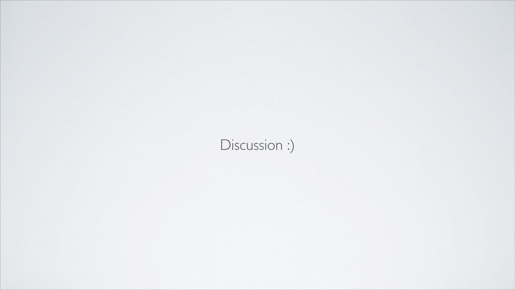 Discussion :)