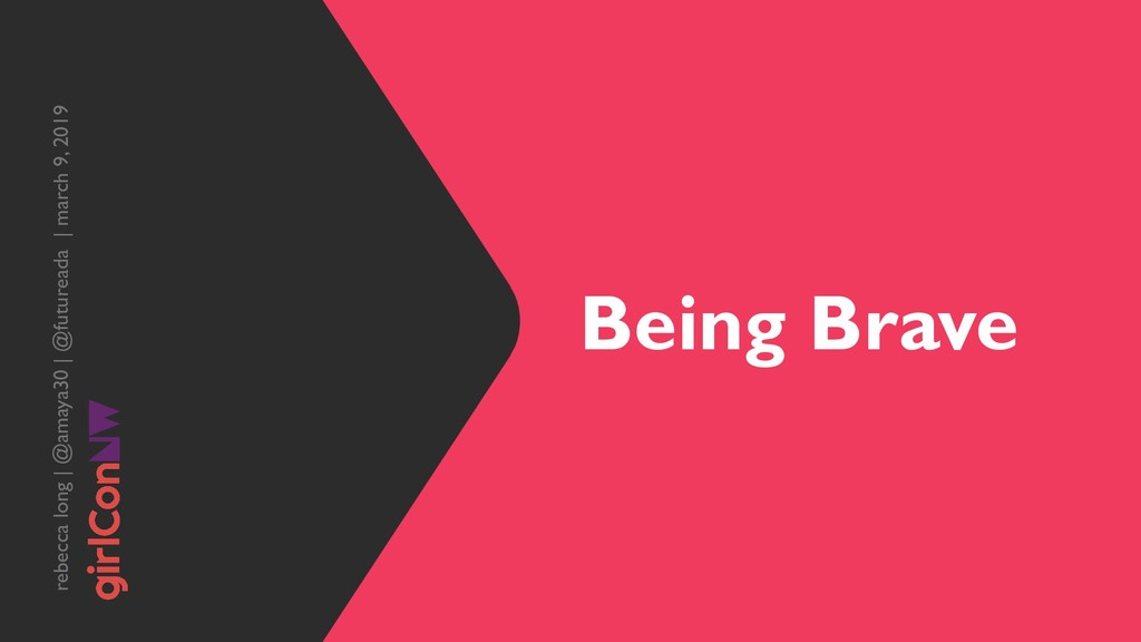Being Brave rebecca long | @amaya30 | @futuread...