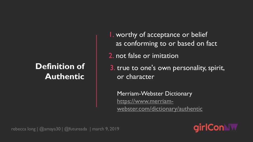 Definition of Authentic 1. worthy of acceptance...