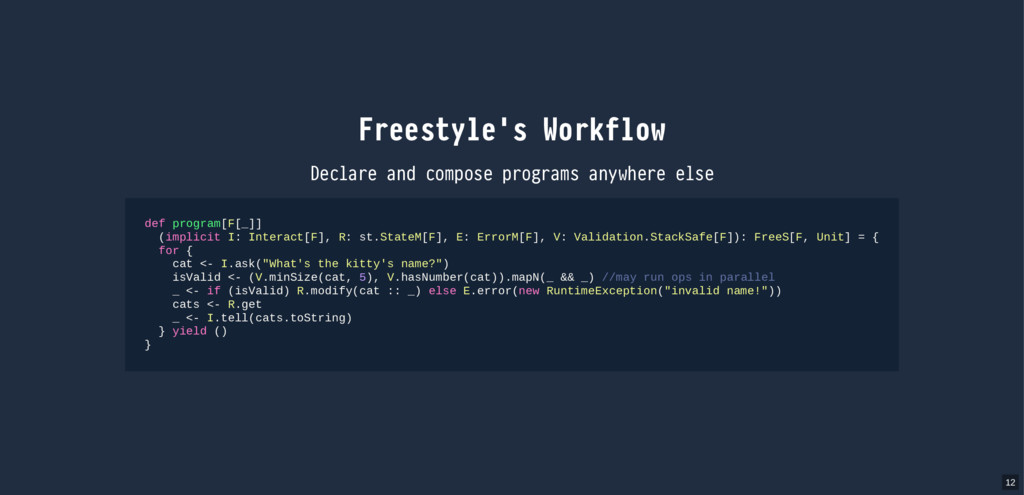 Freestyle's Workflow Declare and compose progra...