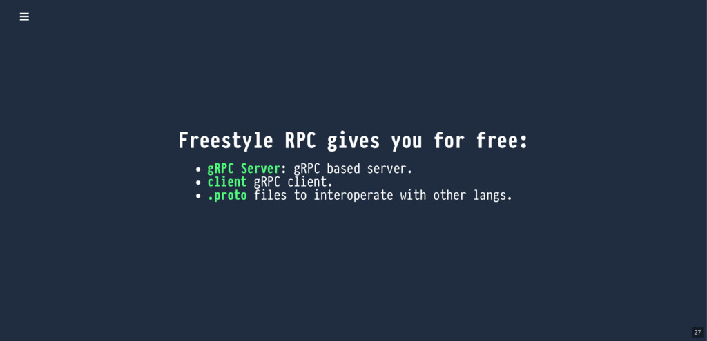 Freestyle RPC gives you for free: gRPC Server: ...