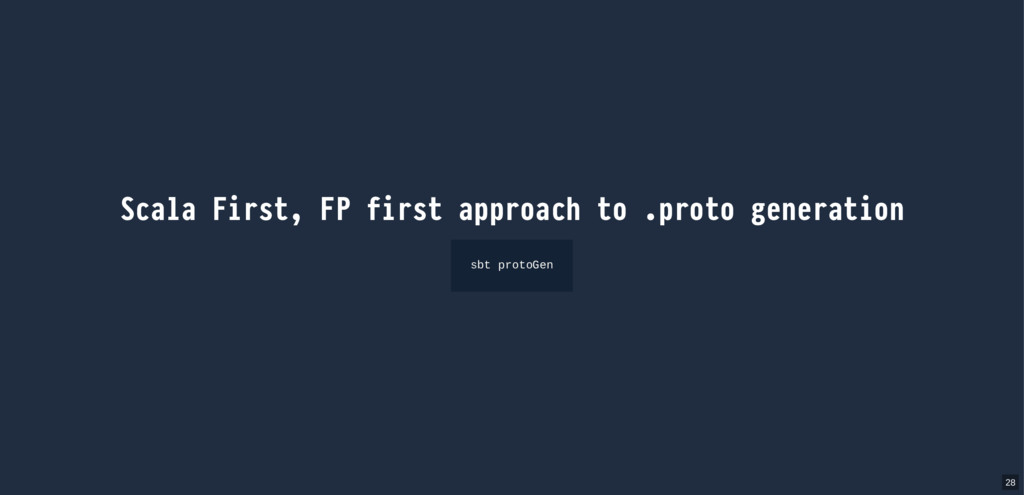 Scala First, FP first approach to .proto genera...