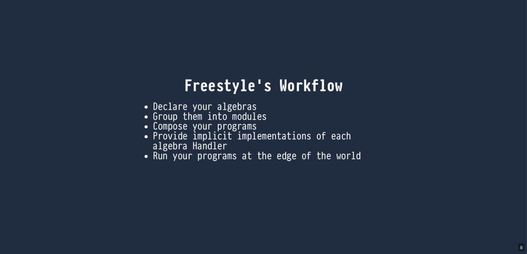 Freestyle's Workflow Declare your algebras Grou...