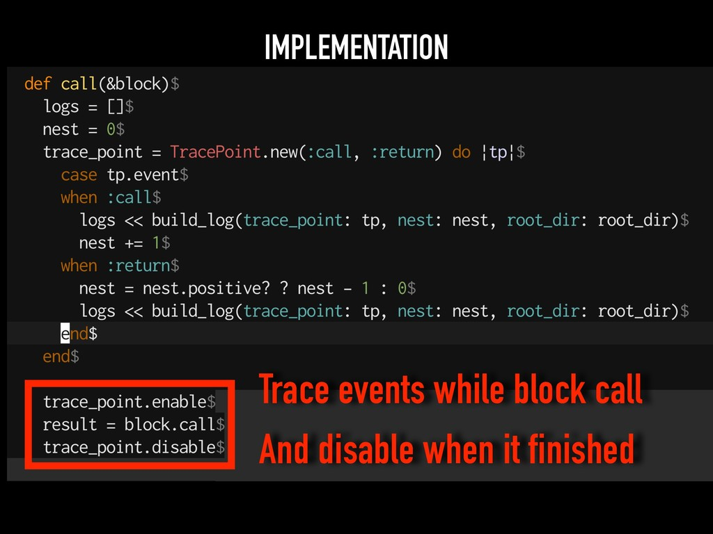 IMPLEMENTATION Trace events while block call An...