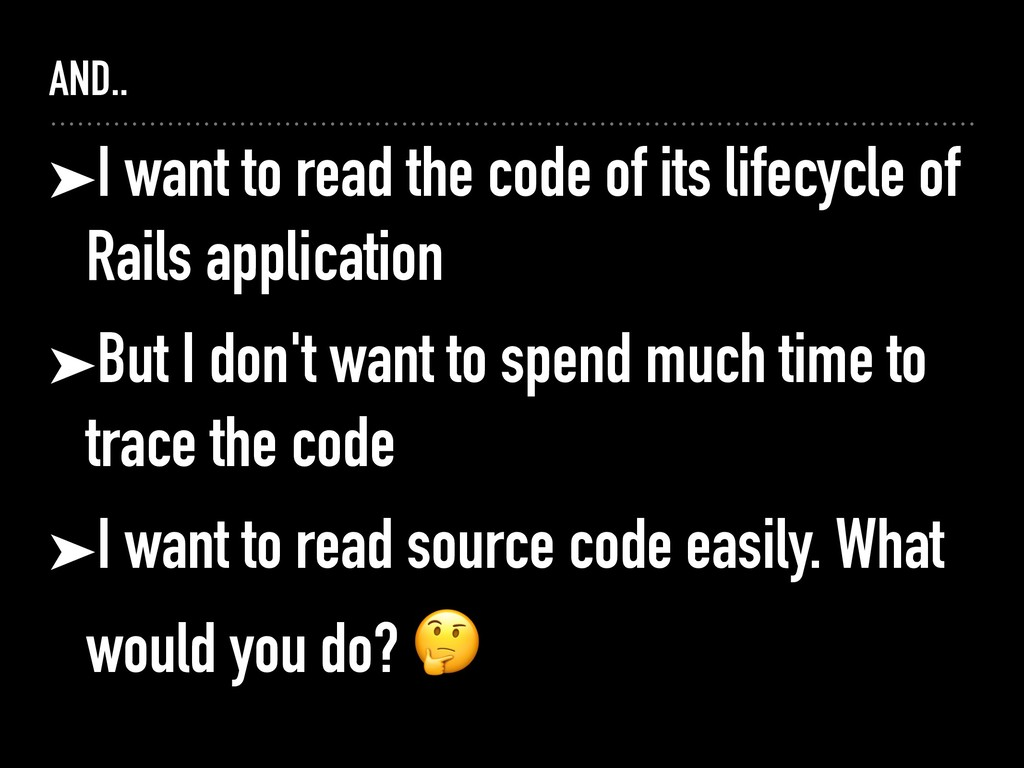 AND.. ➤I want to read the code of its lifecycle...