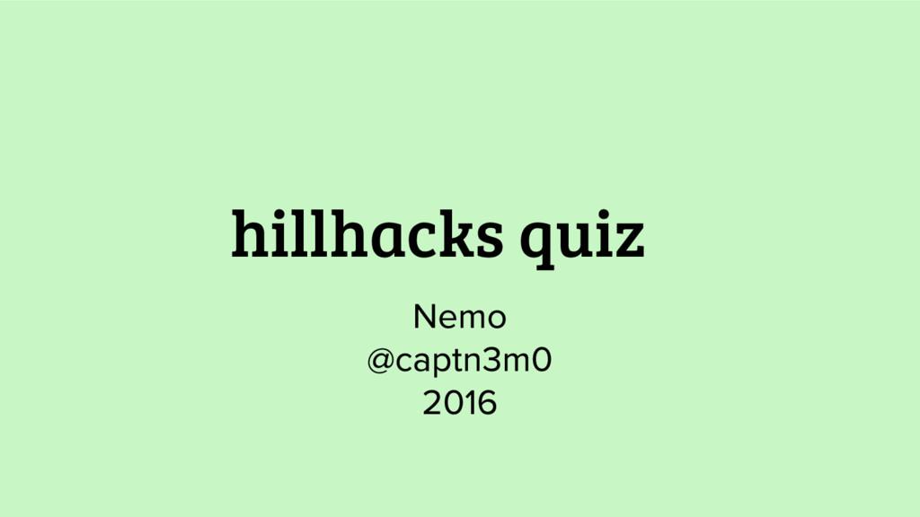 hillhacks quiz