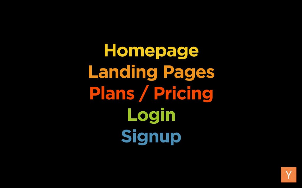 Homepage Landing Pages Plans / Pricing Login Si...