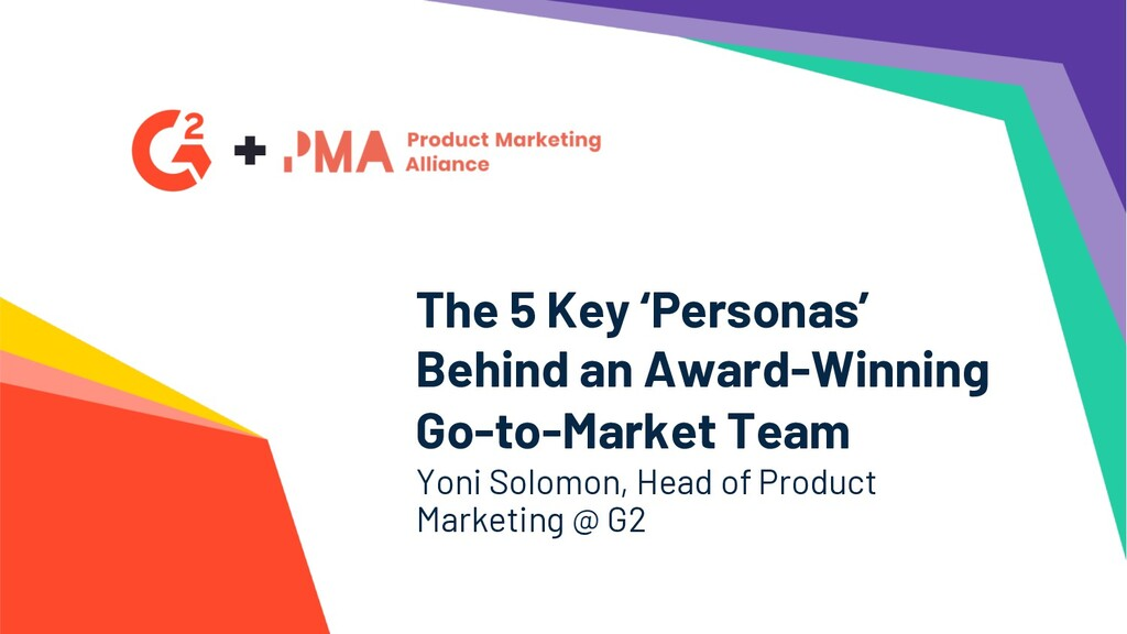 The 5 Key 'Personas' Behind an Award-Winning Go...