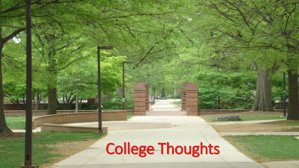 College Thoughts