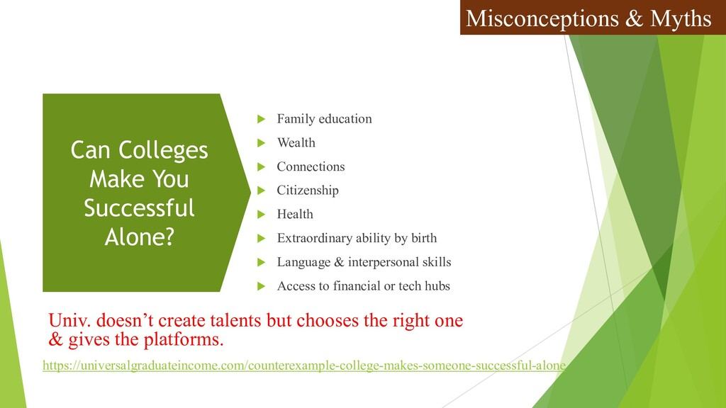 Univ. doesn't create talents but chooses the ri...