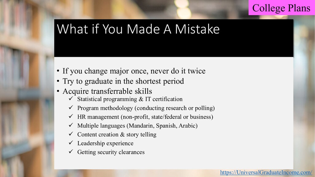 What if You Made A Mistake • If you change majo...