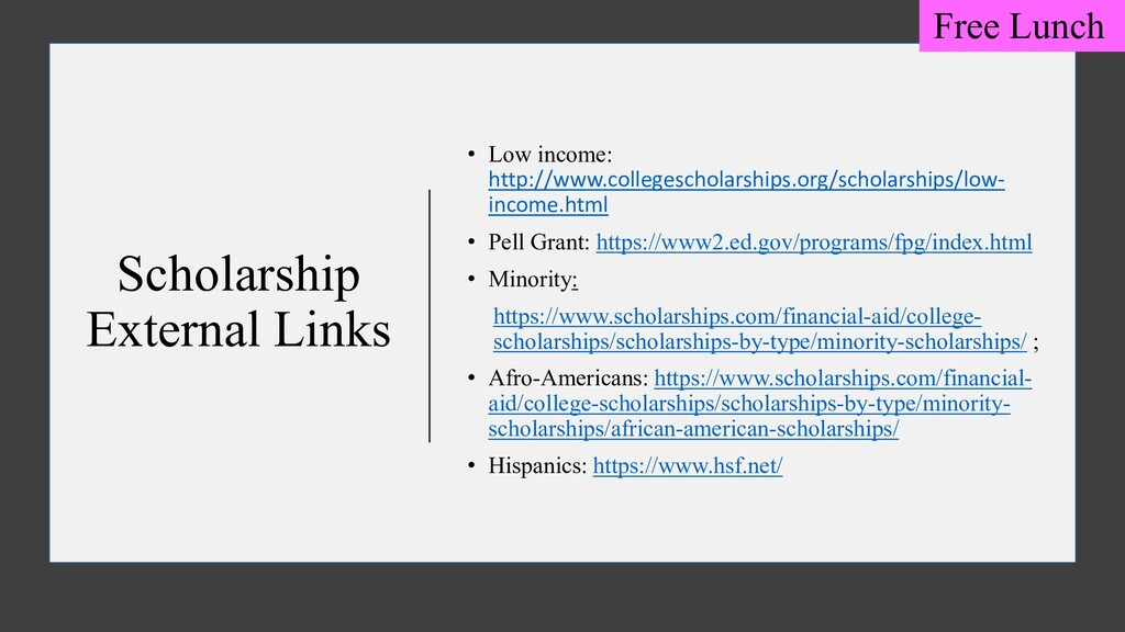 Scholarship External Links • Low income: http:/...